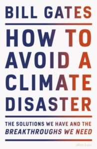"""Bill Gates """"How to Avoid a Climate Disaster"""""""